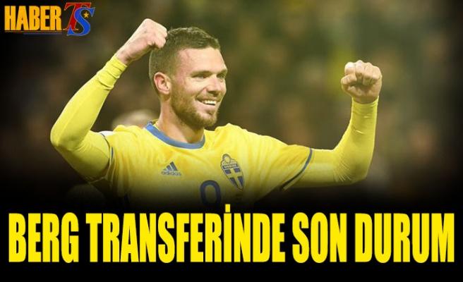 Marcus Berg Transferinde Son Durum